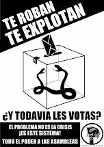 Si votar sirviera de algo, estaria prohibido.