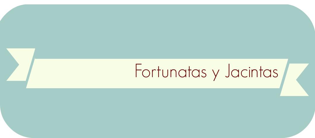 Fortunatas y Jacintas