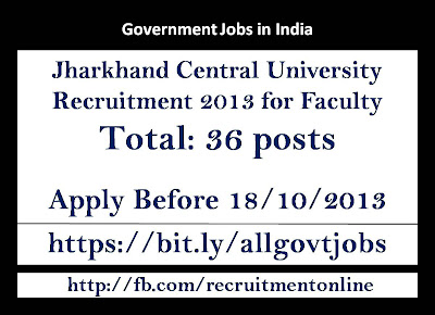 Jharkhand Central University Recruitment 2013 for Faculty
