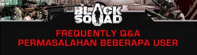 22 Macam Masalah Error Dan Cara Solusinya Game Black Squad
