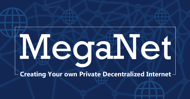 meganet-decentralized-Internet