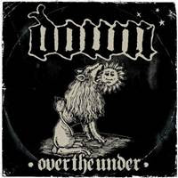 [2007] - Down III - Over The Under