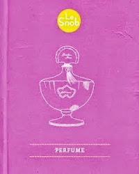 My book, Le Snob: Perfume