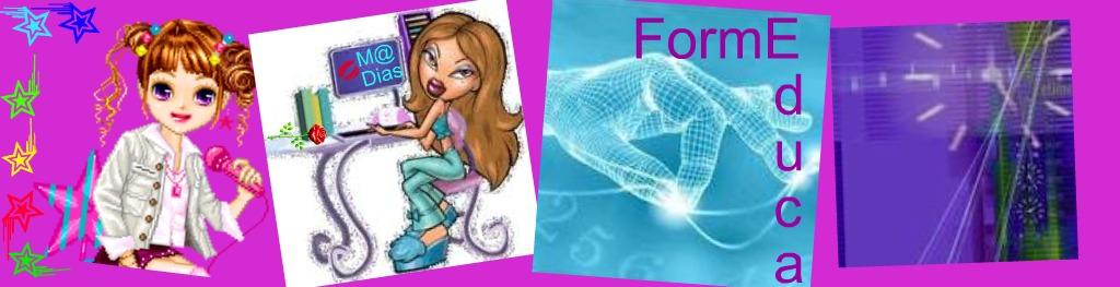 ☆*•.¸ღ¸.• FormEduca☆*•.¸ღ¸.•☆