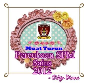 Muat Turun Percubaan SPM Sains 2012