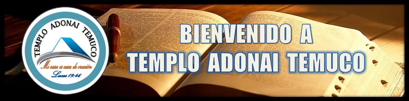 Templo Adonai Temuco - El Poder de la Palabra