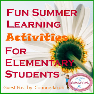 Fun Summer Learning Activities for Elementary Students - A Slice of Homeschool Pie