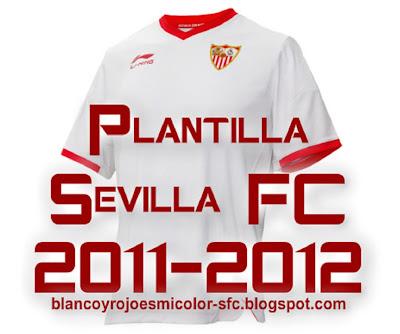 Plantilla Sevilla FC 10-8-2011+16.8.6+1