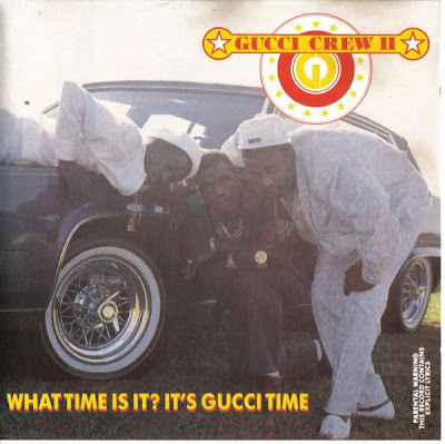Gucci Crew II – What Time Is It? It's Gucci Time (CD) (1988) (320 kbps)
