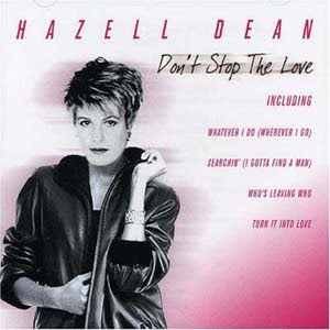 Hazell Dean - Don't Stop The Love (2005)