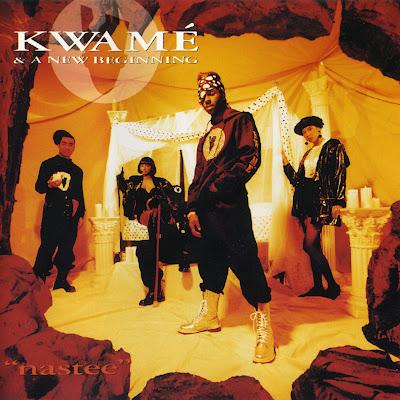 Kwamé & A New Beginning – Nastee (1992) (320 kbps)
