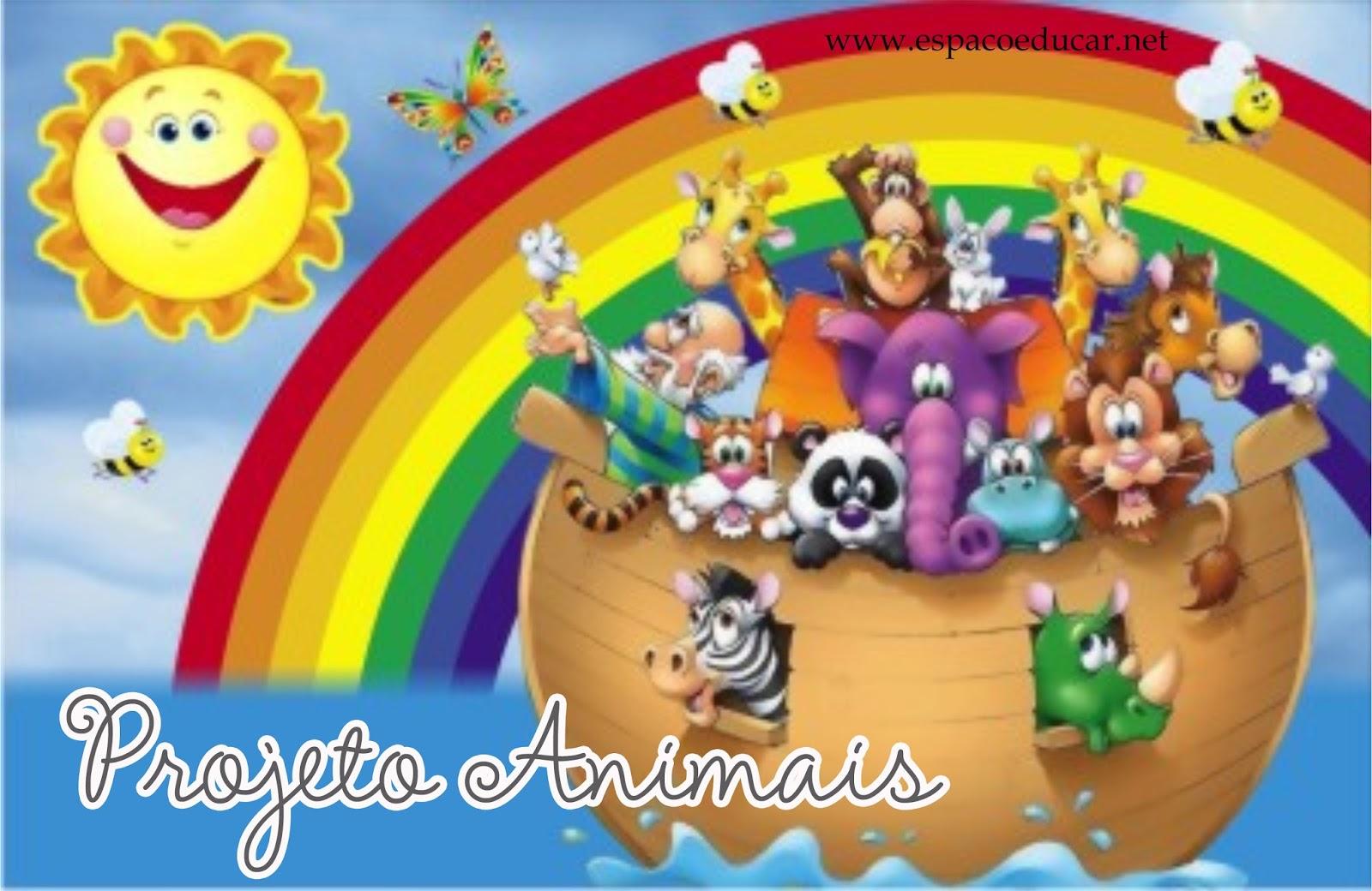 Top ESPAÇO EDUCAR: Projeto Animais para a Educação infantil HS47