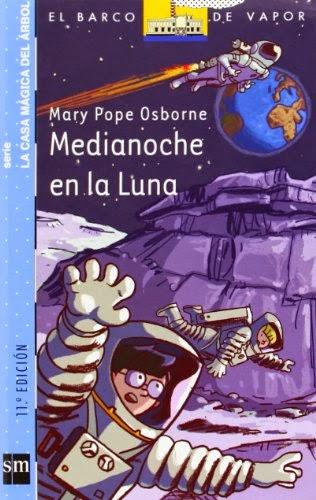 Medianoche en la luna (Mary Pope Osborne)  -- De 7 a 9 años