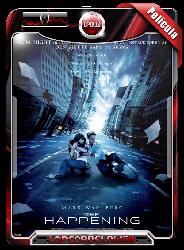 The Happening (2008) | El Fin de los Tiempos 720p h264 Dual