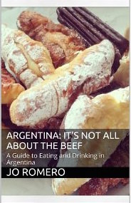 Argentina: It's Not All About the Beef eBook