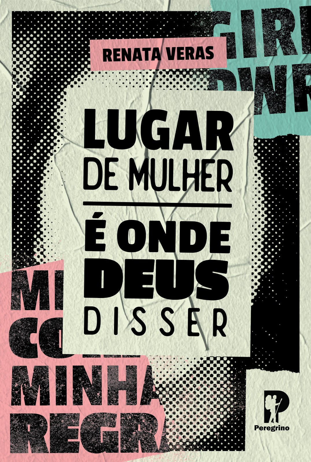 LIVRO: LUGAR DE MULHER É ONDE DEUS DISSER
