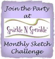 Sparkle N Sprinkle Monthly Sketch Challenge