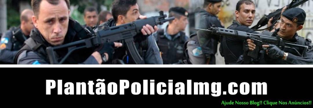 Plantao Policialmg - Últimas Notícias Policiais...