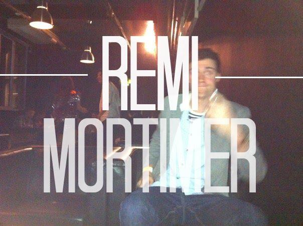 .remi mortimer_______________________________________________