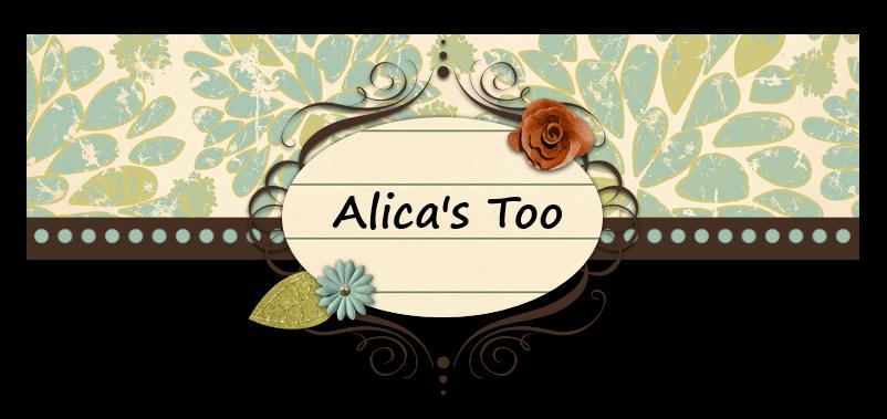 Alica's Too