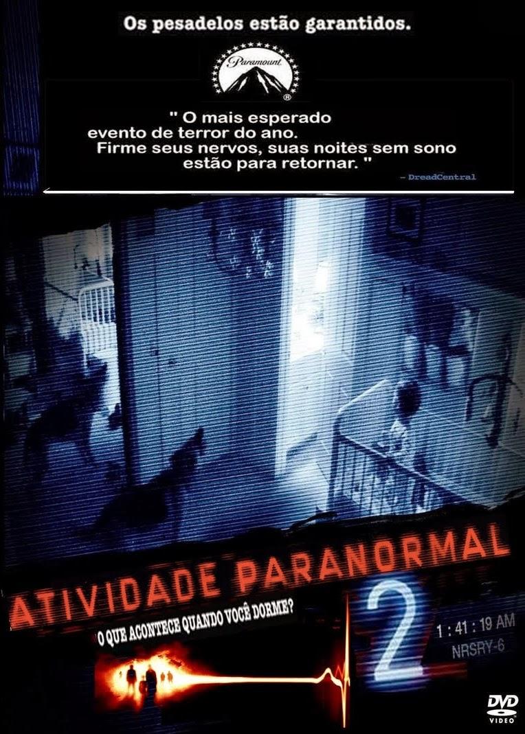Atividade Paranormal 2 – Dublado (2010)