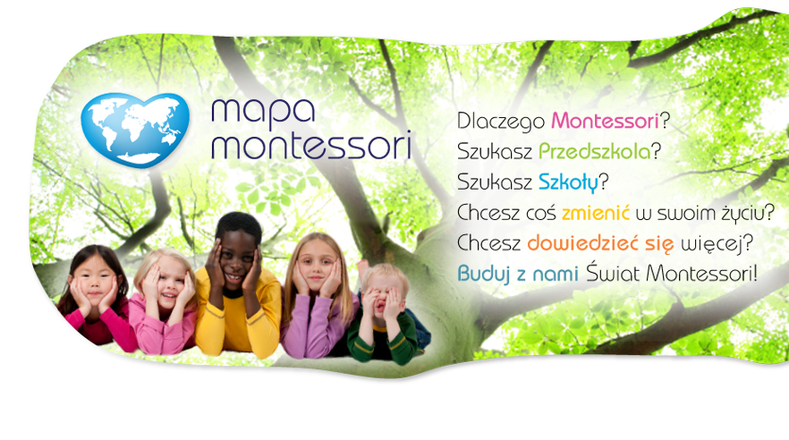Mapa placówek Montessori / Montessori institutions' map