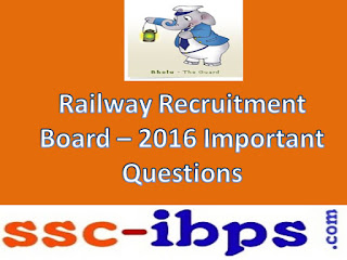 RRB NTPC EXAM -2016: Practice Bits For ASM,TA,CA,Goods Guard