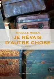 http://www.librairielafabriqueareves.com/livre/7079634-je-revais-d-autre-chose-rosen-nicolle-thierry-marchaisse