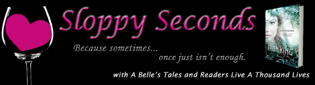 Readers Live A Thousand Lives: Sloppy Seconds: The Iron King ...