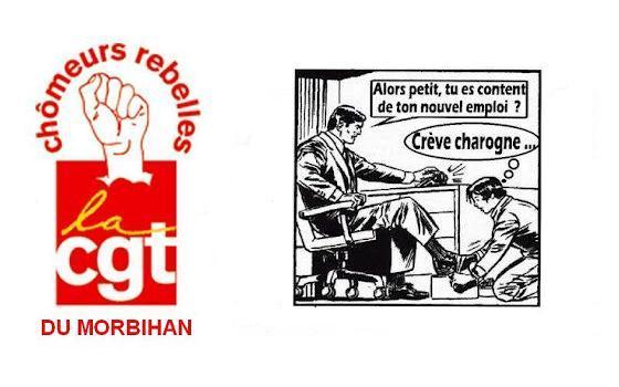 CGT chômeurs rebelles du Morbihan : Un emploi décent, un revenu décent, c'est un droit !