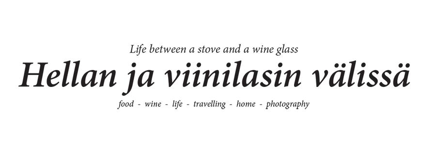 Hellan ja viinilasin välissä