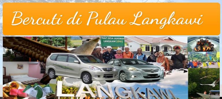 Bercuti di Pulau Langkawi