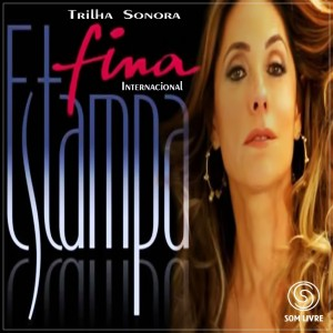 Fina%2BEstampa%2BInternacional Download CD Fina Estampa Internacional Trilha Sonora