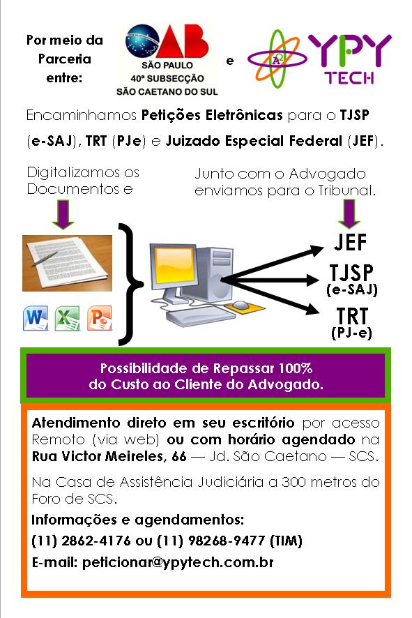 Enviamos sua petição eletrônica, para mais informações ligue (11) 98268-9477 ou (11) 2862-4176, ou envie e-mail para peticionar@ypytech.com.br