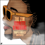 "Mixtape of the Month November 2011 - ""MIXTAPE OF THE YEAR"" !!! - THE ZIM ""TOURETTE SYNDROME"""