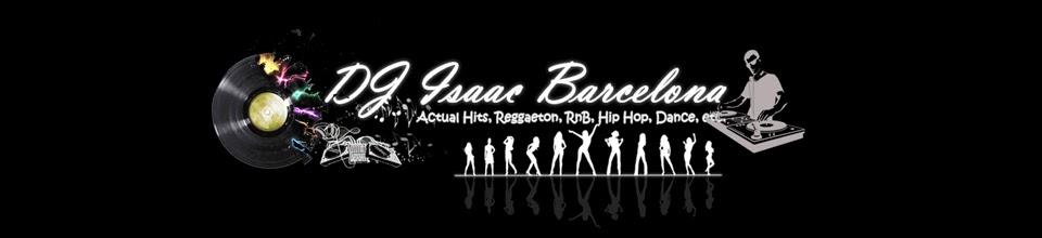 ► DJ ISAAC BARCELONA
