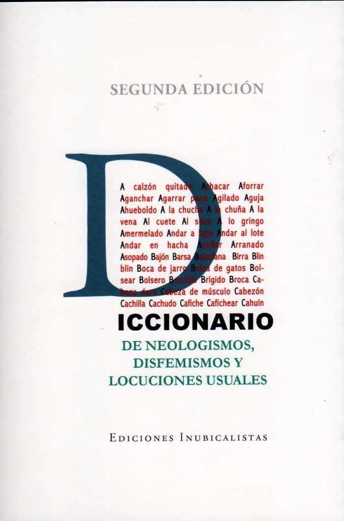 Diccionario de Neologismos, Disfemismos y Locuciones Usuales
