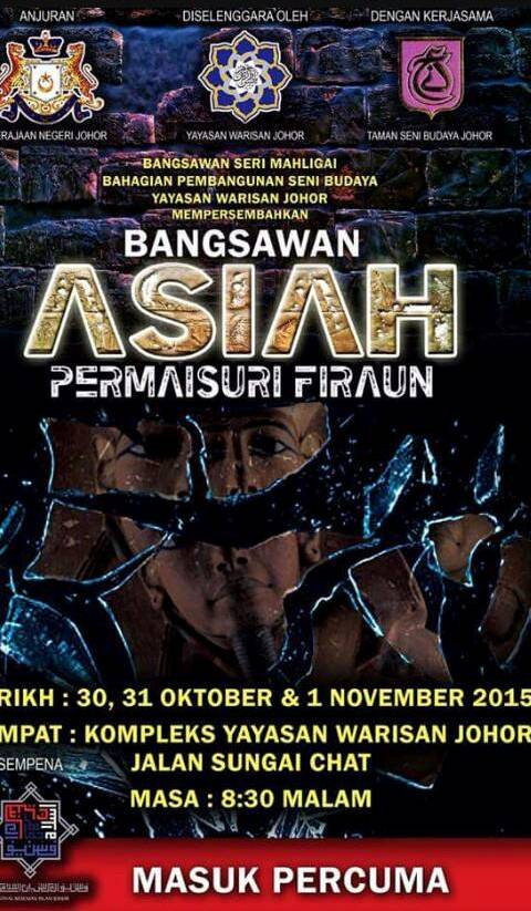 MENONTON TEATER BANGSAWAN 'ASIAH PERMAISURI FIRAUN'