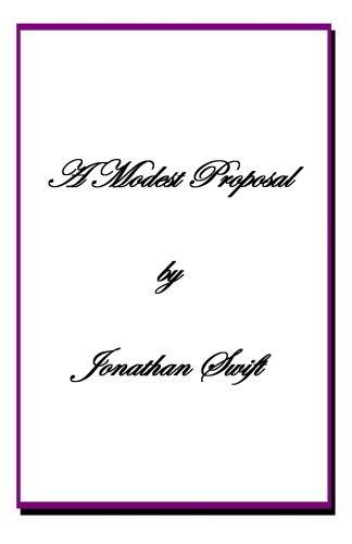 thesis a modest proposal jonathan swift