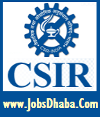 Council of Scientific and Industrial Research, CSIR Recruitment, JobsDhaba, Sarakri Naukri