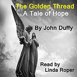 The Golden Thread: a Tale of Hope
