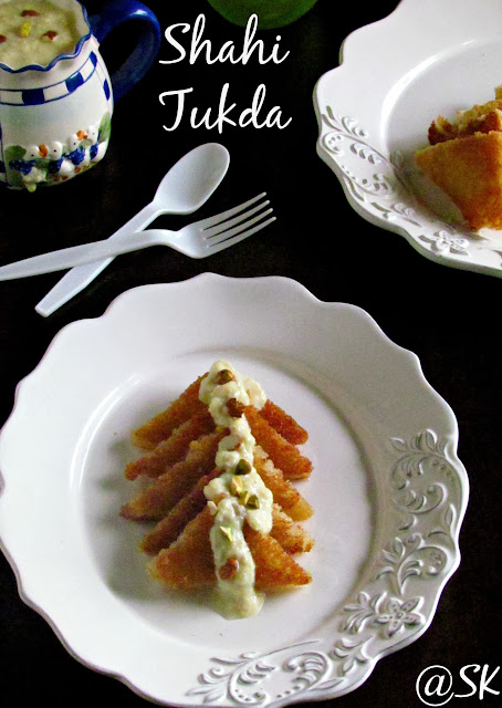 shahi tukda / bread pudding - step by step - 350 th post