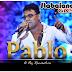Pablo - A Voz Romântica Ao Vivo Maio 2015