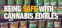 Being Safe with Edibles