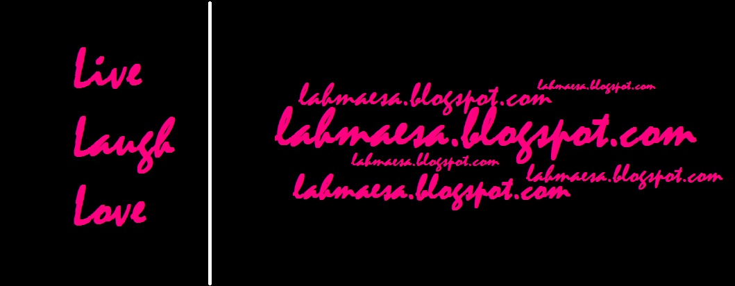 Live, Laugh, Love Lahmaesa