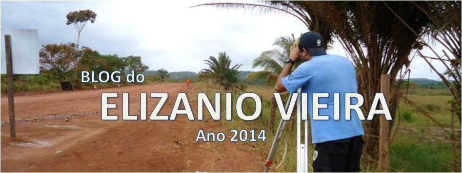Blog do ELIZANIO - Sejam Bem Vindos!!!