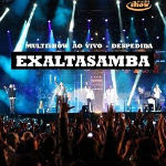 Exaltasamba – Multishow Ao Vivo: Despedida CD 1 – 2012