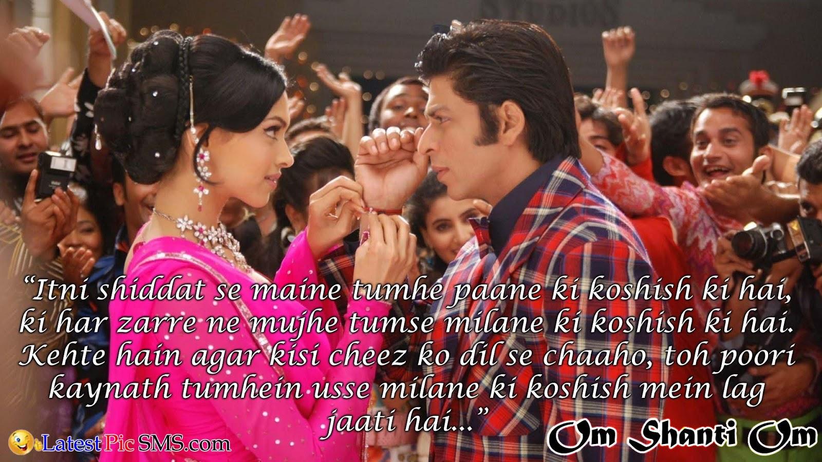 om shanti om Bollywood Dialogues