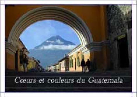 Cœurs et couleurs du Guatemala