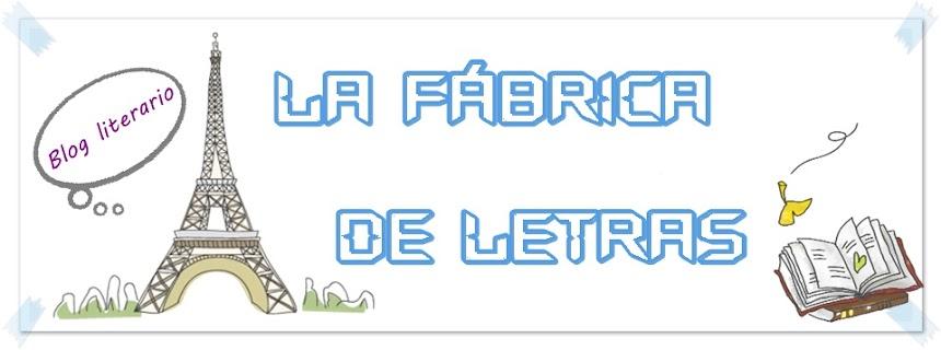 LA FÁBRICA DE LETRAS